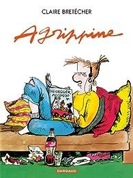 Agrippine, tome 1 : Agrippine par Claire Bret�cher