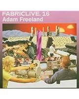 Fabriclive 16 : Adam Freedland