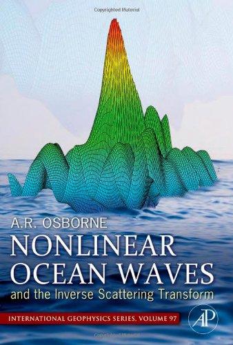 Nonlinear Ocean Waves & The Inverse Scattering Transform, Volume 97 (International Geophysics)