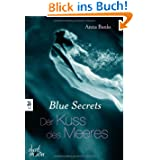 Blue Secrets - Der Kuss des Meeres: Band 1