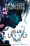Blue Lily, Lily Blue (The Raven Cycle Book 3)