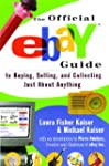 The Official eBay Guide to Buying, Se...