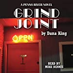 Grind Joint | Dana King