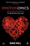 img - for Emotionomics: Leveraging Emotions for Business Success book / textbook / text book