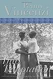 Into Temptation (Lytton Family Trilogy) Penny Vincenzi