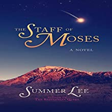 The Staff of Moses Audiobook by Summer Lee Narrated by Maria Spassoff