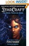 Firstborn (StarCraft: Dark Templar, Book 1) (Bk. 1)