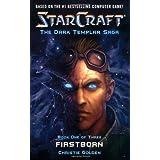 Firstborn (StarCraft: Dark Templar, Book 1) (Bk. 1) ~ Christie Golden