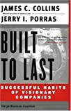 By Jim Collins, Jerry I. Porras: Built to Last: Successful Habits of Visionary Companies (Harper Business Essentials) Third (3rd) Edition