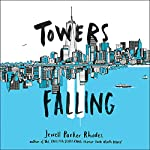 Towers Falling | Jewell Parker Rhodes