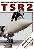 Image of British Aircraft Corporation TSR 2: An Aeroguide Special