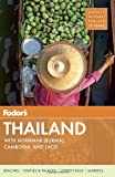 img - for Fodor's Thailand: with Myanmar (Burma), Cambodia, and Laos (Full-color Travel Guide) book / textbook / text book