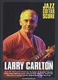 ジャズ・ギター・スコア ラリー・カールトン【改訂版】 (ジャズ・ギター・スコア)