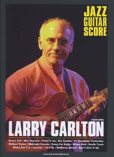 Jazz Guitar score Larry-Carlton [revised edition] (guitar scores, jazz)
