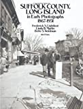 img - for Suffolk County, Long Island, in Early Photographs 1867-1951 book / textbook / text book