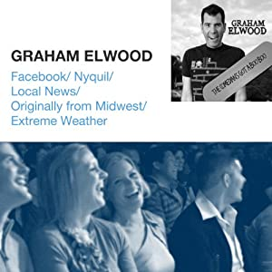 Facebook / Nyquil / Local News / Originally from Midwest / Extreme Weather | [Graham Elwood]
