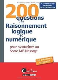 200 questions de raisonnement logique et numérique pour s'entraîner au score IAE