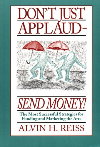 Don't Just Applaud, Send Money!