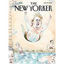 The New Yorker, July 27th 2015 (Robin Wright, Jeffrey Toobin, Adam Gopnik)  by Robin Wright, Jeffrey Toobin, Adam Gopnik Narrated by Todd Mundt