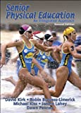 img - for Senior Physical Education - 2nd Edition: An Integrated Approach book / textbook / text book