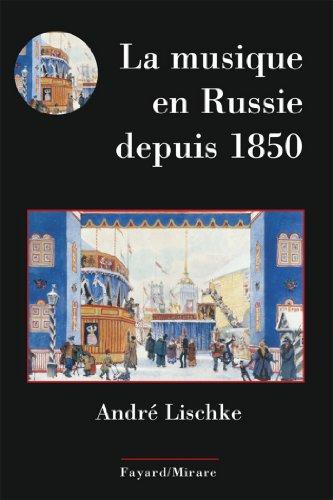 La musique en Russie depuis 1850