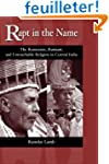 Rapt in the Name: The Ramnamis, Ramna...