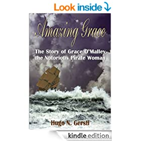 Amazing Grace: The Story of Grace O'Malley the Notorious Pirate Woman