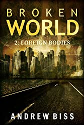 Broken World 2: Foreign Bodies