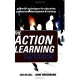 The Action Learning Handbook: Powerful Techniques for Education, Professional Development and Trainingby Anne Brockbank