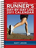 The Complete Runners Day-By-Day Log: 2011 Engagement Calendar