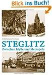 Steglitz: Zwischen Idylle und Metropole