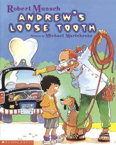 Andrew's Loose Tooth by Robert Munsch (Mar 1 1998)