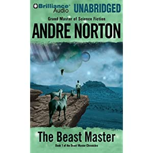 The Beast Master (Beast Master Chronicles Bk. 1)