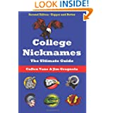 College Nicknames: The Ultimate Guide