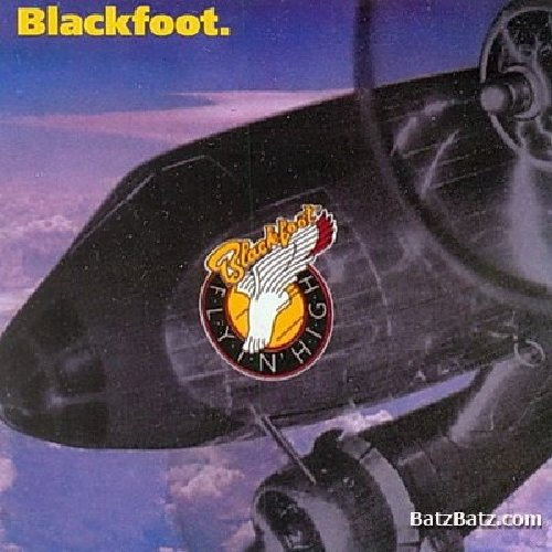 Blackfoot - Flyin High - Zortam Music