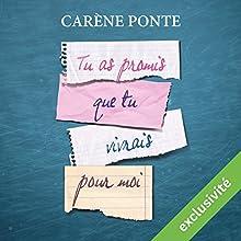 Tu as promis que tu vivrais pour moi | Livre audio Auteur(s) : Carène Ponte Narrateur(s) : Myrtille Bakouche