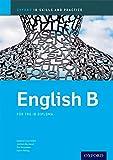 img - for IB English B Skills & Practice: Oxford IB Diploma Program book / textbook / text book
