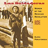 Las Soldaderas: Women of the Mexican Revolution (1933693045) by Poniatowska, Elena