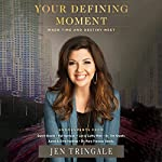 Your Defining Moment: When Time and Destiny Meet   Jen Tringale