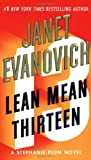 Lean Mean Thirteen (Stephanie Plum Novels) Janet Evanovich