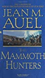 The Mammoth Hunters (0553280945) by Auel, Jean M.