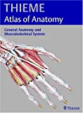 img - for General Anatomy and the Musculoskeletal System (THIEME Atlas of Anatomy) book / textbook / text book