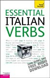 Essential Italian Verbs: A Teach Yourself Guide (Teach Yourself: Reference)