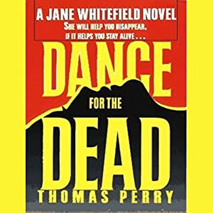 Dance for the Dead | [Thomas Perry]