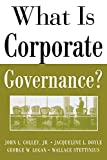 img - for What Is Corporate Governance? (McGraw-Hill Executive MBA Series) book / textbook / text book