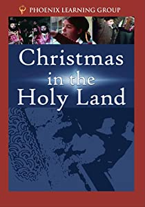 Christmas In The Holy Land from Phoenix Learning Group, Inc.