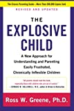 img - for The Explosive Child: A New Approach for Understanding and Parenting Easily Frustrated, Chronically Inflexible Children book / textbook / text book