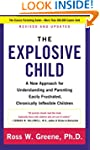 The Explosive Child Fifth Edition: A...
