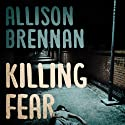 Killing Fear: Prison Break, Book 1 (       UNABRIDGED) by Allison Brennan Narrated by Chris Williams