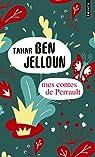 Mes contes de Perrault par Ben Jelloun